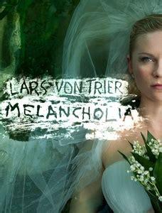 film melancholia adalah film melancholia