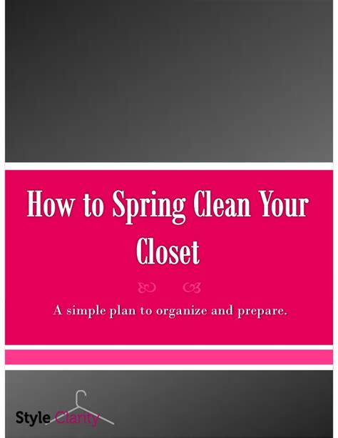 how to spring clean how to spring clean your closet