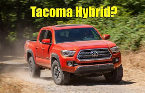 Toyota Tacoma Hybrid 2020 by 2020 Toyota Tacoma Hybrid Auto Road Show
