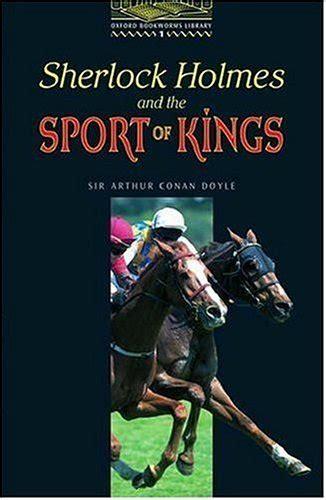 the sport of kings sherlock holmes and the sport of kings by jennifer bassett