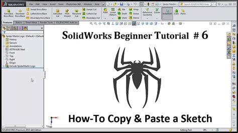 tutorial of solidworks 2015 solidworks 2015 tutorial 006 copy paste sketch viyoutube