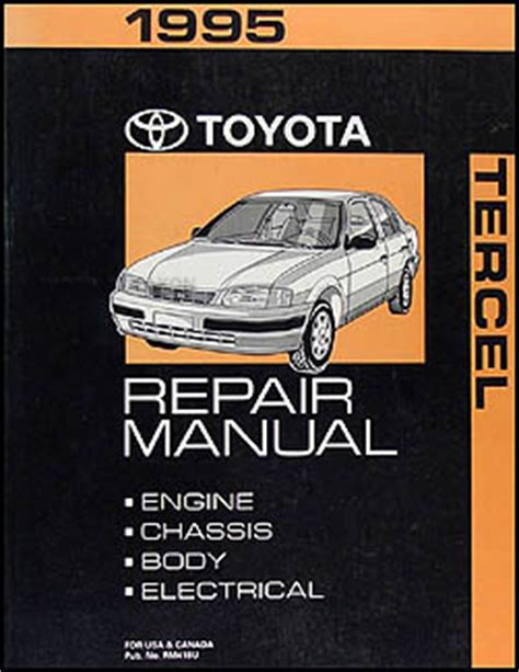 what is the best auto repair manual 1995 mitsubishi mighty max seat position control 1995 toyota tercel repair shop manual original