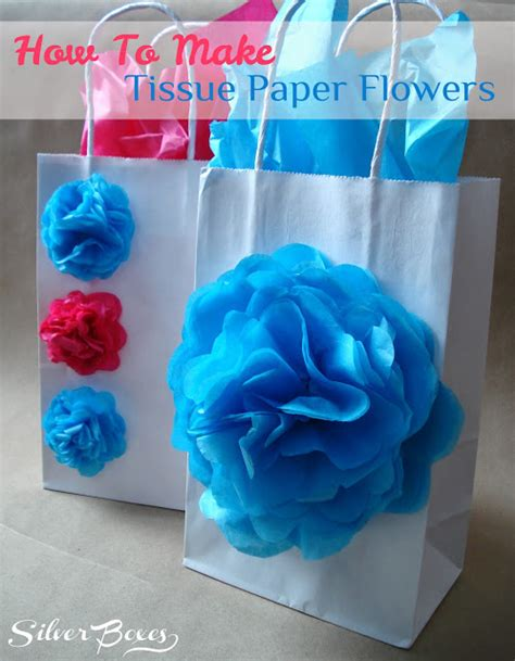 Things You Can Make With Tissue Paper - silver boxes how to make tissue paper flowers