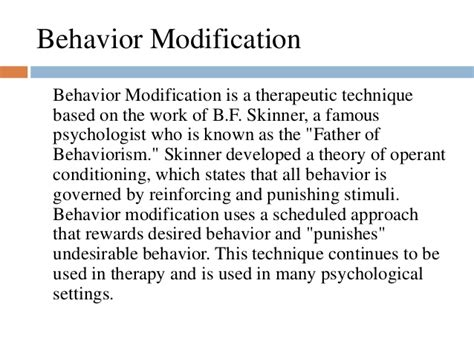 Behavior Modification Uses Learning Principles To Change S Actions Or Feelings by Effective Classroom Strategies Ppt