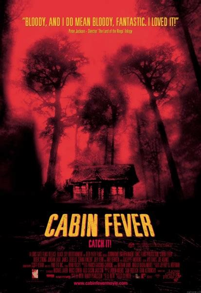 Cabin Fever by Kaare To Direct Cabin Fever Patient Zero Collider