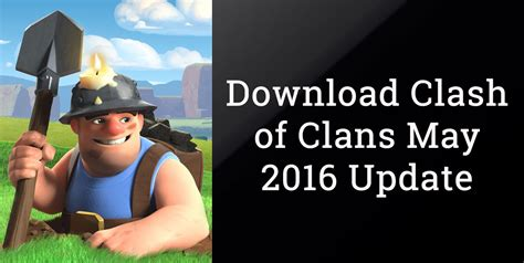 Download Clash Of Clans Update | download clash of clans 8 332 9 apk may 2016 update