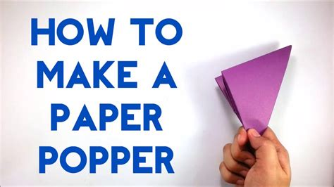 How To Make A Paper Popper Step By Step - how to make a paper popper banger flapper easy and loud