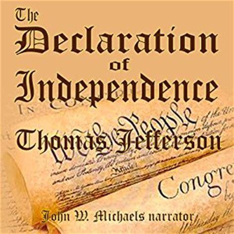 inventing america jefferson s declaration of independence books the declaration of independence audiobook
