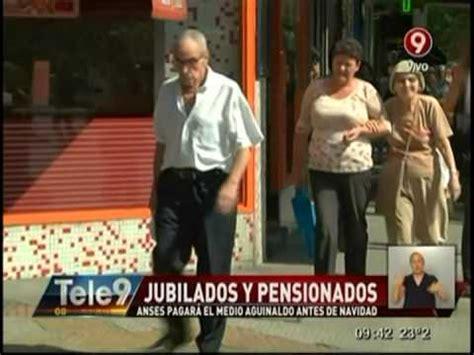 anses medio aguinaldo 2016 jubilados y pensionados anses pagar 225 el medio aguinaldo