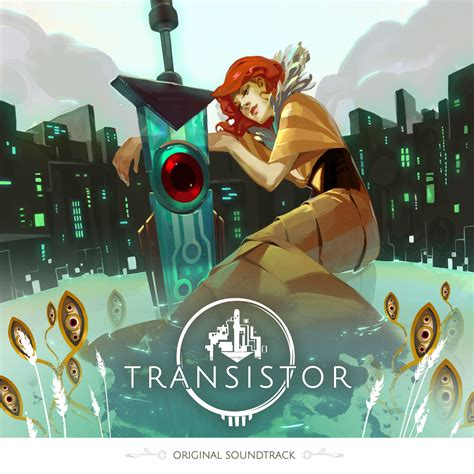 transistor original soundtrack supergiant