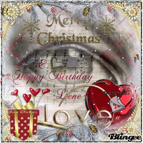 merry christmas happy birthday lene dec  picture  blingeecom
