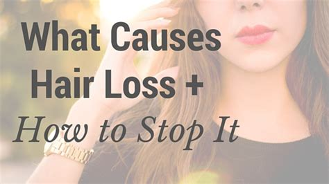 what cause hair loss all about hair loss what causes hair loss how to stop it dr jolene brighten