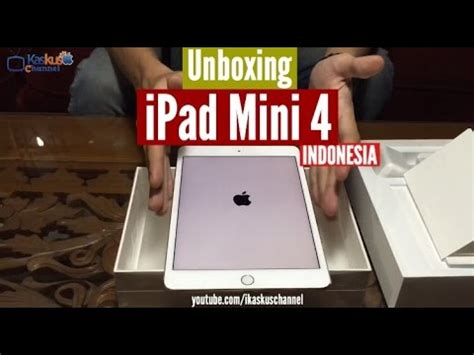 Mini 4 Indonesia unboxing review mini 4 indonesia idevice id