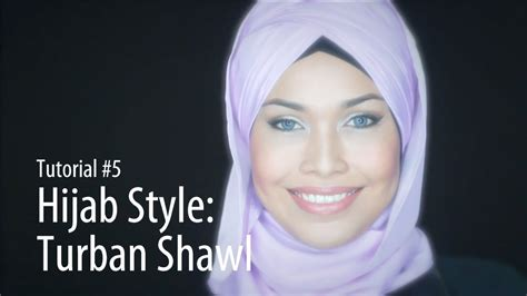 tutorial turban youtube adlina anis hijab tutorial 5 turban shawl youtube