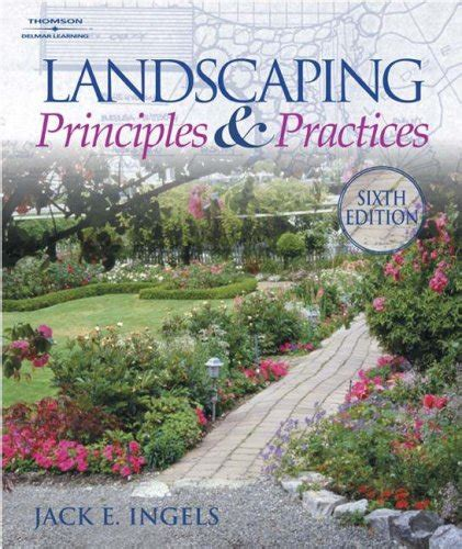 landscaping principles and practices by jack ingels reviews discussion bookclubs lists