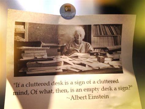 cluttered desk cluttered mind clear desk a quot if a cluttered desk is a sign of a cluttered mind of