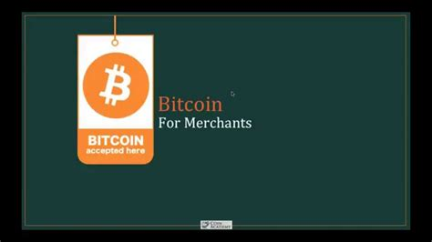 Bitcoin Merchant Services 1 by Bitcoin For Merchants Lesson 1 Why Accept Bitcoin