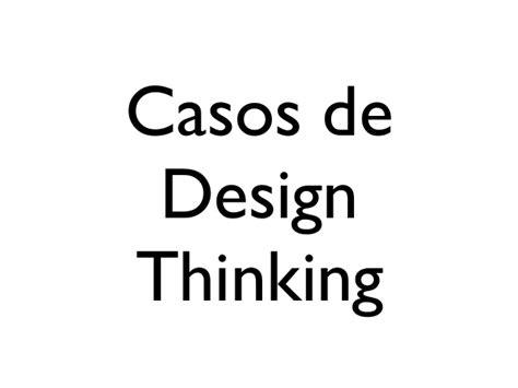 design thinking new york times una introducci 243 n al design thinking y una propuesta de