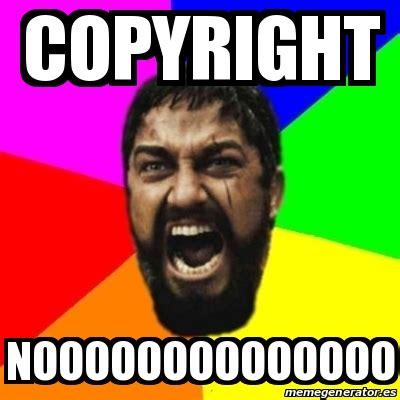 Meme Copyright - meme sparta copyright noooooooooooooo 15352817