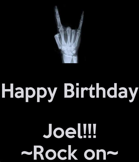 imagenes de happy birthday joel happy birthday joel rock on poster bill keep calm