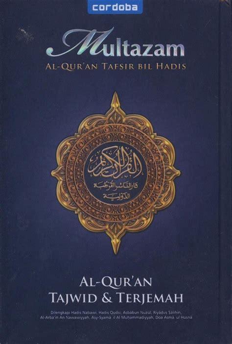 Al Quran Hafalan 5 Jam Cordoba Plus Terjemah al qur an tajwid terjemah multazam b5