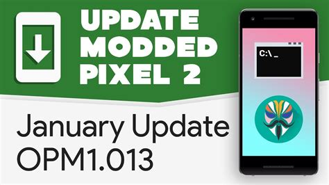 payload xl youtube januari 2018 fastboot opm1 013 update modded pixel 2 xl to