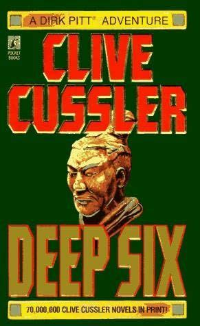 libro deep six dirk pitt deep six dirk pitt book 7 by clive cussler books worth reading clive cussler