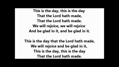 lyrics day is this is the day psalm 118 24 les garrett cover by