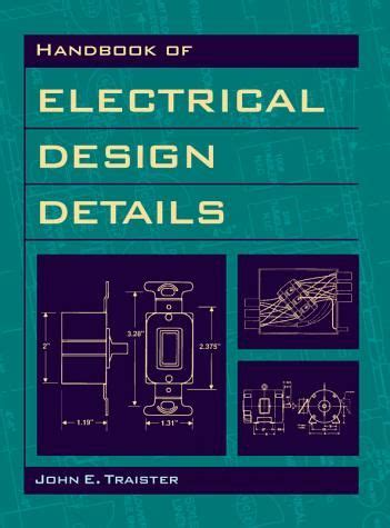 electrical layout book handbook of electrical design details by john e traister