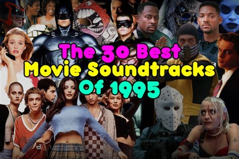soundtracks best the 30 best soundtracks of 1995 spin