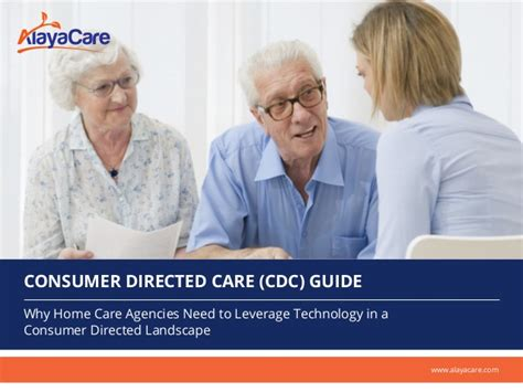 consumer directed care cdc guide why home care agencies