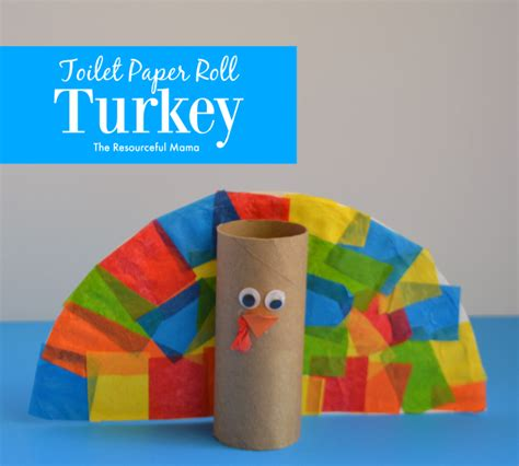 Tissue Paper Turkey Craft - toilet paper roll turkey kid craft the resourceful