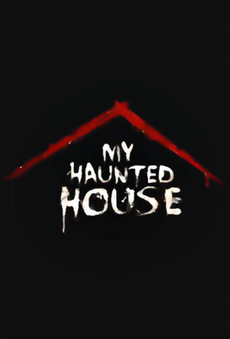 my house is haunted my haunted house serie tv 2013