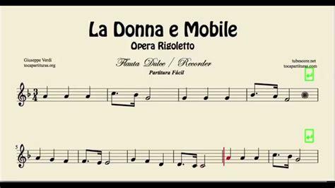 la donna e mobile partitura de flauta fac 237 l 211 pera