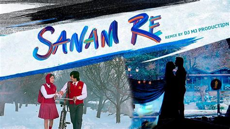 download mp3 song sanam re dj remix sanam re 2016 title songs dj mj production latest