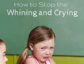 how to stop the whining or the