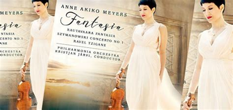 Fantasia New Album Out Today by Out Now Violinist Akiko Meyers S New Fantasia