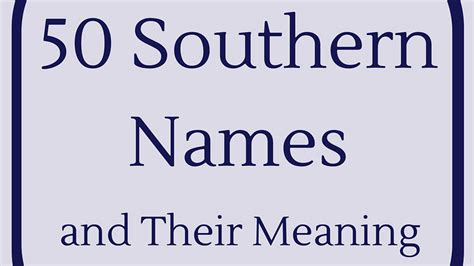 southern names and their meanings southern living