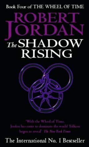 The Shadow Rising the shadow rising wheel of time 4 by robert
