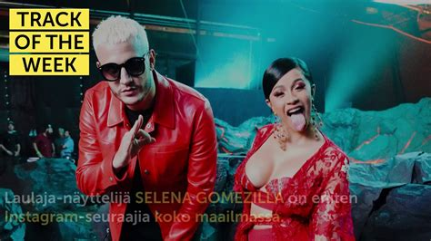 cardi b selena gomez youtube track of the week dj snake taki taki feat ozuna cardi