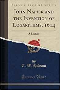 the story of great inventions classic reprint books and the invention of logarithms 1614 a