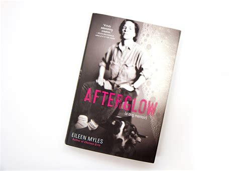 afterglow a memoir books eileen myles new book is all about unfortunately