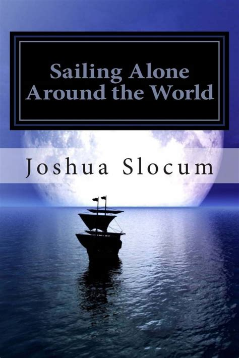 sailing alone around the world books she sailing alone around the world pilothouse nautical