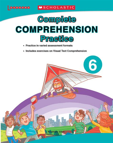 Practice Book For Grammar Vocabulary Comprehension Primary 3 complete comprehension practice 6 scholastic learners