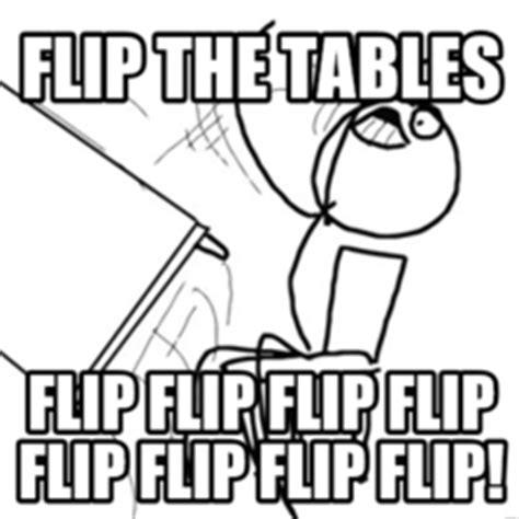 Flip The Table Meme - meme characters memes com
