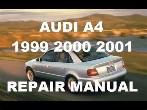 old car owners manuals 1996 audi a4 electronic valve timing audi a4 1999 2000 2001 repair manual youtube