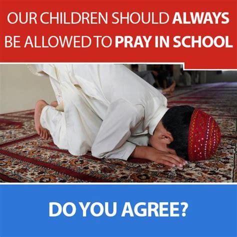 Prayer In School Meme our children should always be allowed to pray in schools