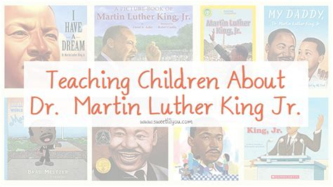 books to teach children about dr martin luther king jr teaching children about martin luther king jr sweet lil you