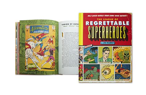 the league of regrettable superheroes half baked heroes from comic book history the league of regrettable superheroes half baked heroes