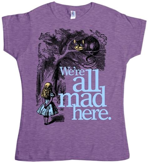 cat themed clothing australia alice in wonderland quot we re all mad here quot t shirt a